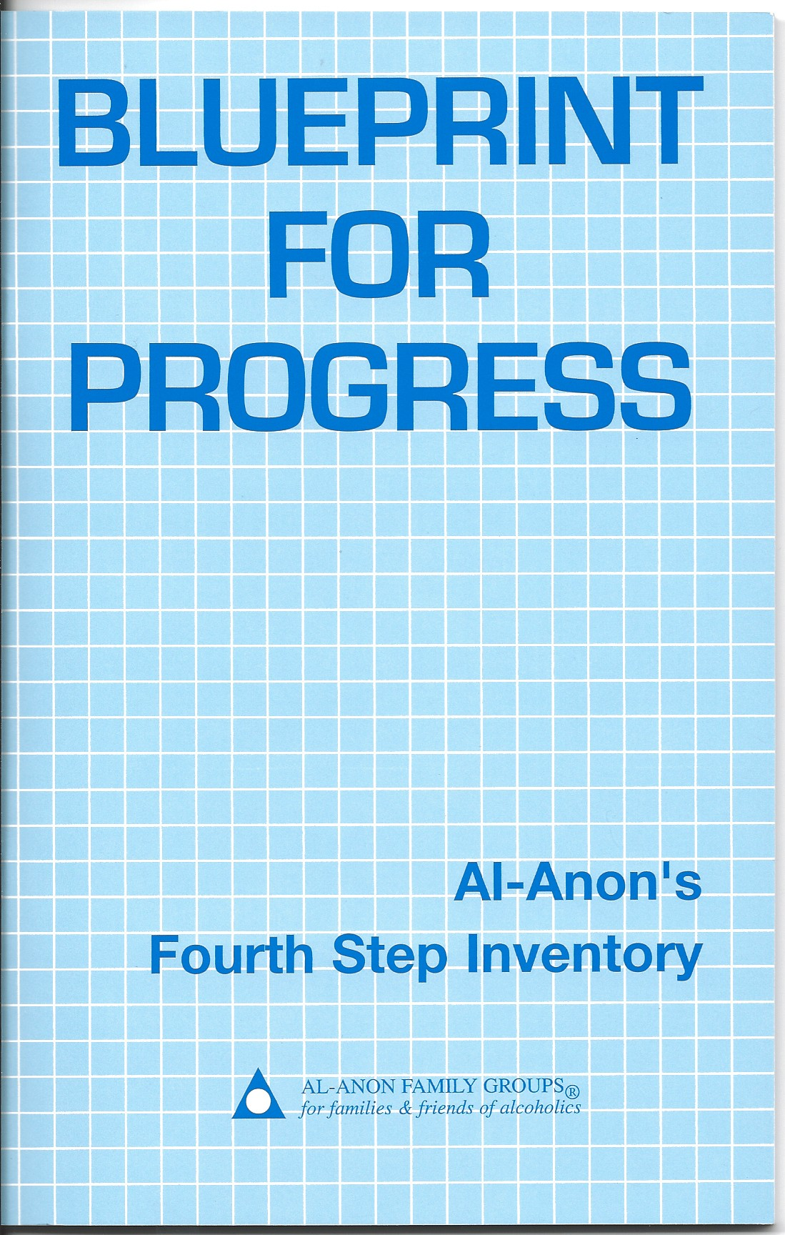 Blueprint For Progress | Al-Anon Fourth Step Workbook