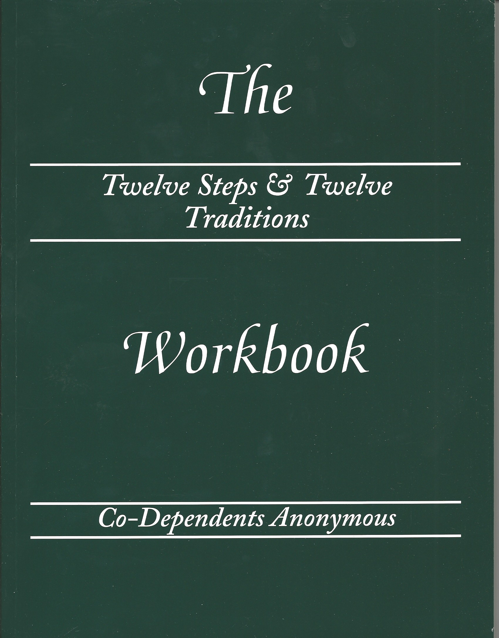 CoDependents Anonymous Twelve Steps Twelve Traditions Workbook – Al Anon Steps Worksheets