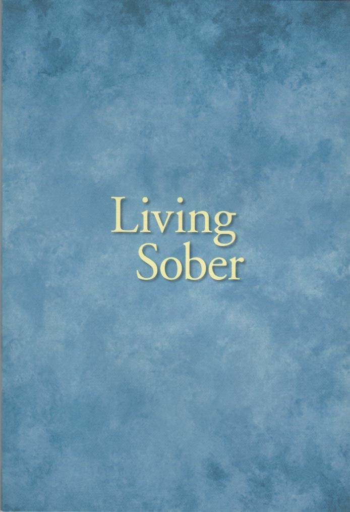 Living Sober Large Print Edition