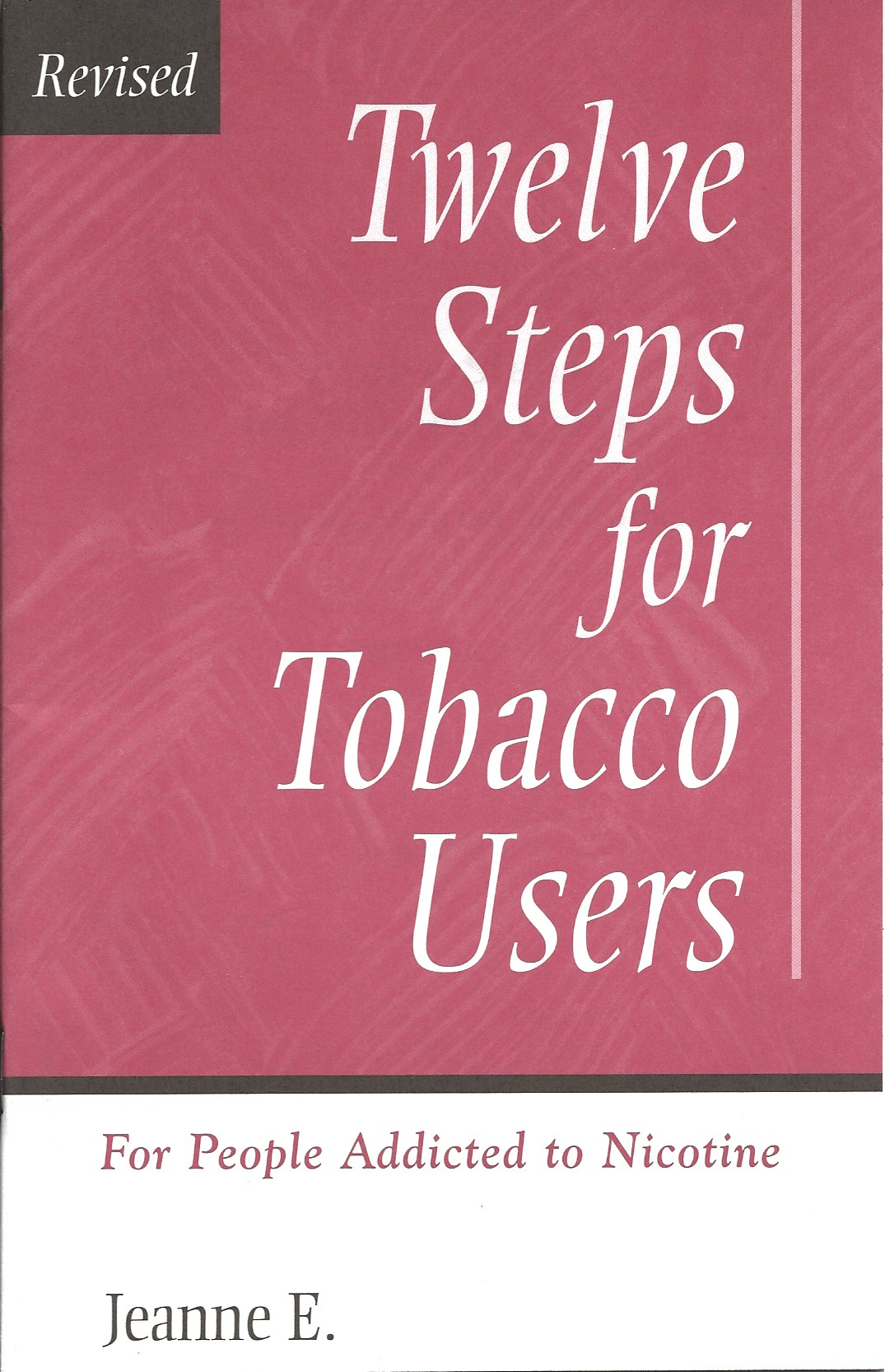 Twelve Steps For Tobacco Users