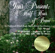 Your Present A Half-Hour of Peace CD