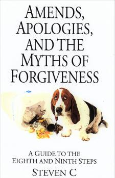 Amends, Apologies And The Myths Of Forgiveness
