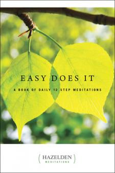 Easy Does It Daily Meditations