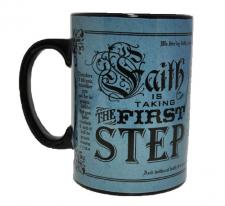 Faith Is Taking The First Step Mug