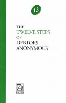 The Twelve Steps of Debtors Anonymous