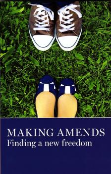 Making Amends - Finding A New Freedom