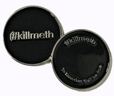 #killmeth Medallion