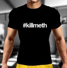 #Killmeth T-Shirt
